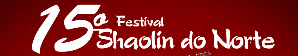 15º Festival Shaolin do Norte